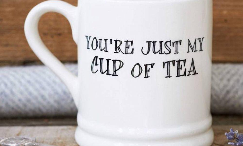 original_you-re-just-my-cup-of-tea-mug